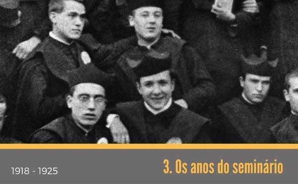 3. Os anos do seminário