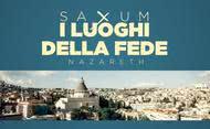 Saxum: i luoghi della fede - Nazareth