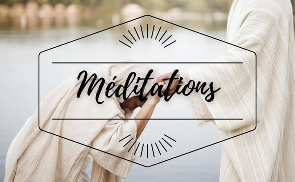 Méditation : 8 janvier