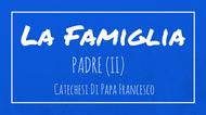La Famiglia - 3 Padre (II)