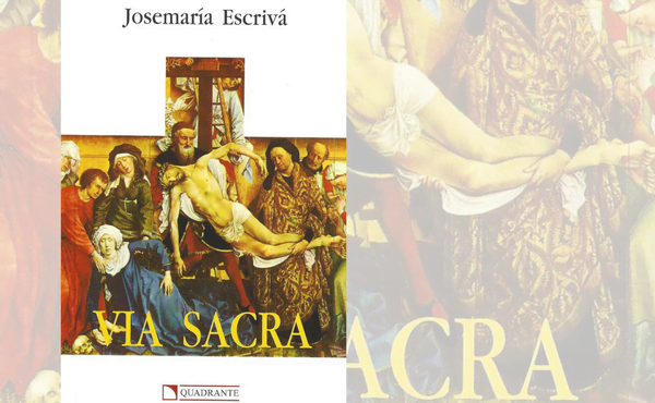 Opus Dei - Via Sacra