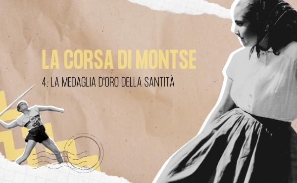 La corsa di Montse (IV): La medaglia d'oro della santità