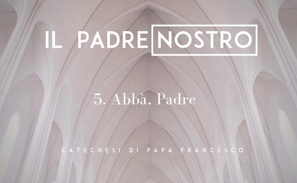 Opus Dei - 5. Abbà, Padre