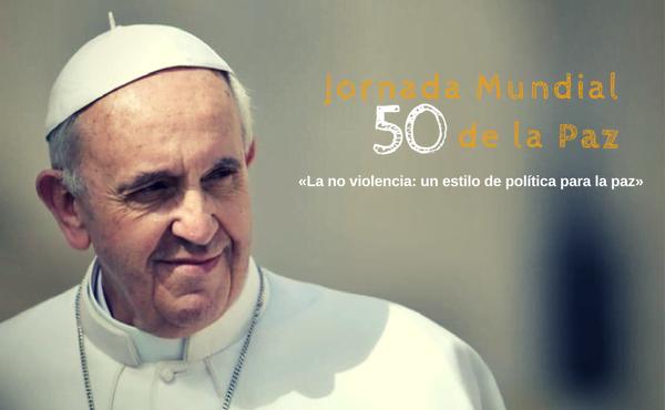 «La no violencia: un estilo de política para la paz»