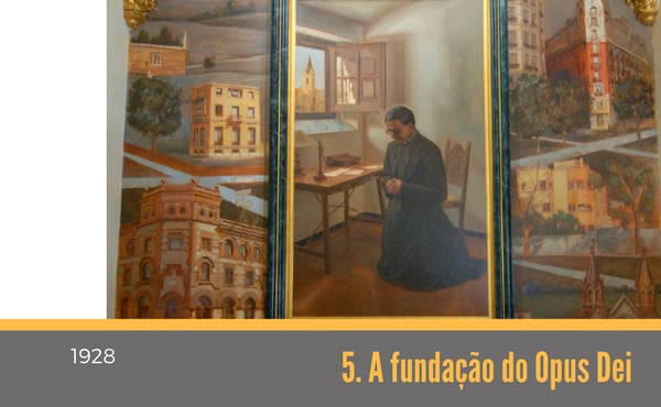 Opus Dei - 5. 1928. Fundação do Opus Dei