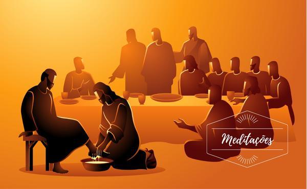 Meditações: Quinta-feira Santa