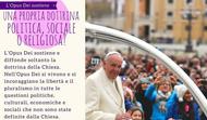 L'Opus Dei sostiene una propria dottrina politica, sociale o religiosa?