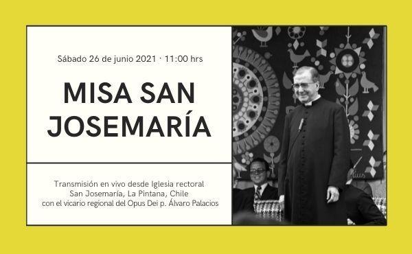 Opus Dei - Santa Misa en la fiesta de San Josemaría
