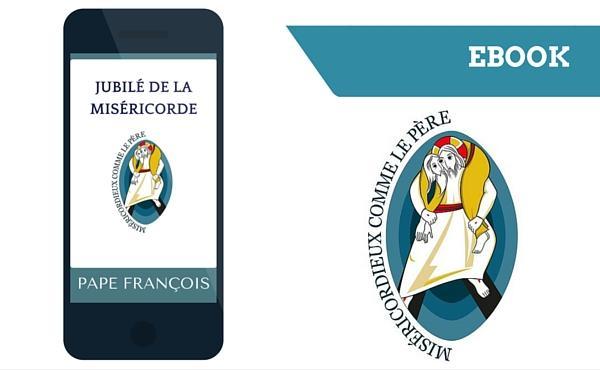 Les clés de l'Année de la Miséricorde, ebook gratuit
