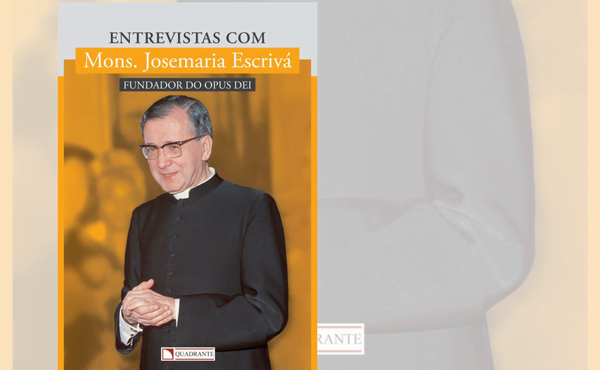 Opus Dei - Entrevistas com Mons. Josemaria Escrivá