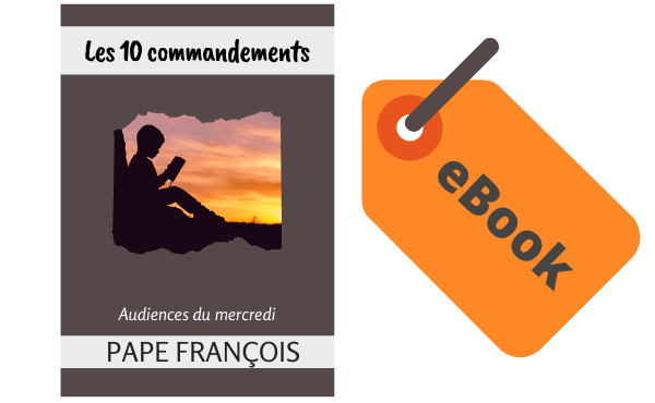 eBook - Les 10 commandements, pape François