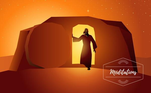 Méditation : Dimanche de Pâques