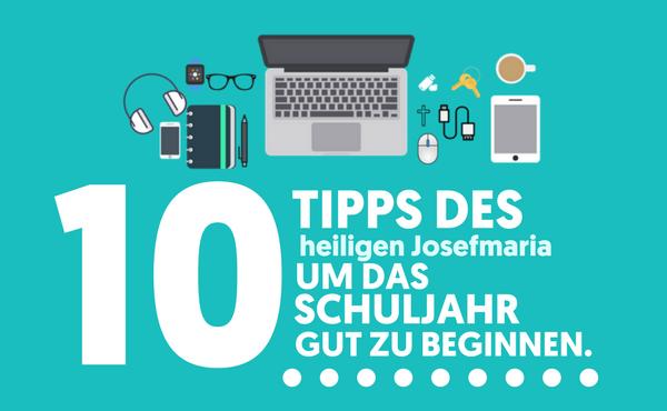 Opus Dei - 10 Tipps des heiligen Josefmaria, um das Schuljahr gut zu beginnen