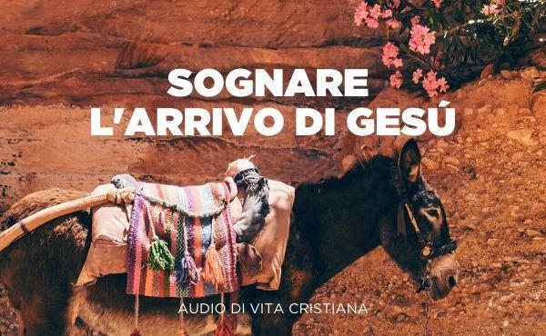Opus Dei - Audio di vita cristiana: Sognare l'arrivo di Gesù