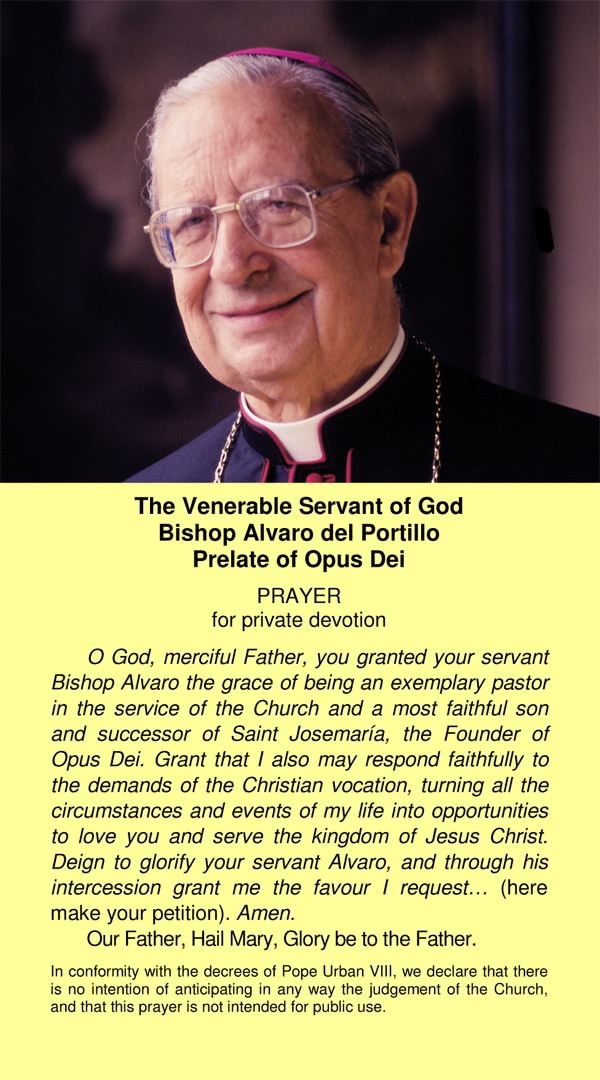 Opus Dei - Prayer for Bishop Alvaro del Portillo's intercession