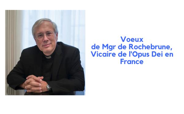Opus Dei - « Laissons-nous transformer par Dieu », Mgr de Rochebrune
