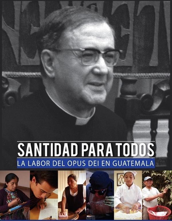 """Estreno del documental """"Santidad para todos. La labor del Opus Dei en Guatemala."""""""