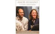 """Amor humano y vida cristiana"""