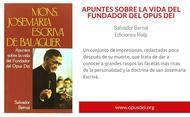 Apuntes sobre la vida del fundador del Opus Dei