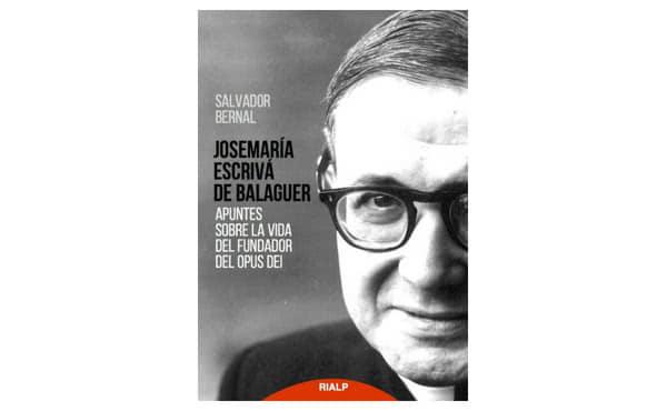 Opus Dei - Una introducción a la vida y las enseñanzas de san Josemaría Escrivá de Balaguer
