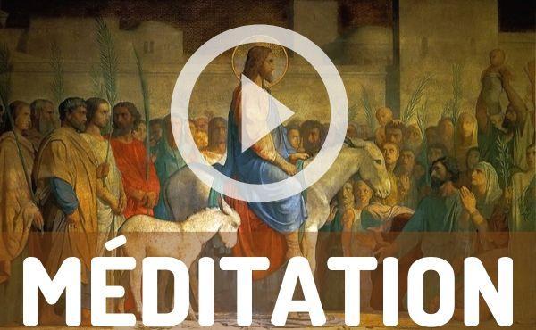 Méditation audio : dimanche des Rameaux