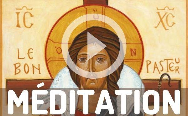 Méditation audio : Je suis le Bon Pasteur