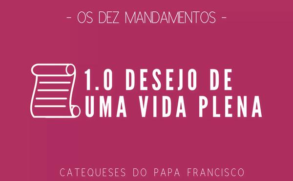 Opus Dei - Os Dez Mandamentos, a porta para a vida dos filhos de Deus