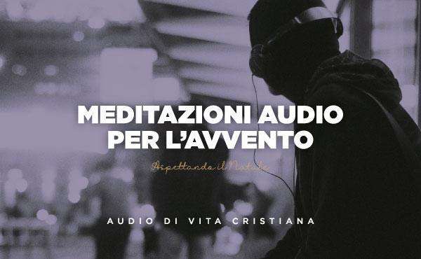 Meditazioni audio per l'Avvento