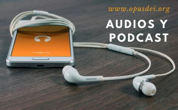Opus Dei - Audios y podcast disponibles en la página web del Opus Dei