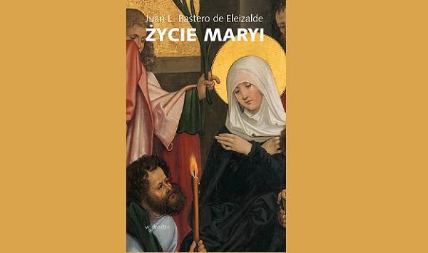 Opus Dei - Książka: Życie Maryi