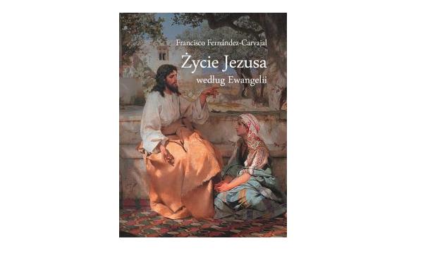 Życie Jezusa według Ewangelii