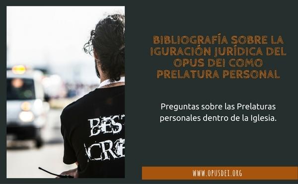 Opus Dei - Bibliografía sobre la configuración jurídica del Opus Dei como prelatura personal