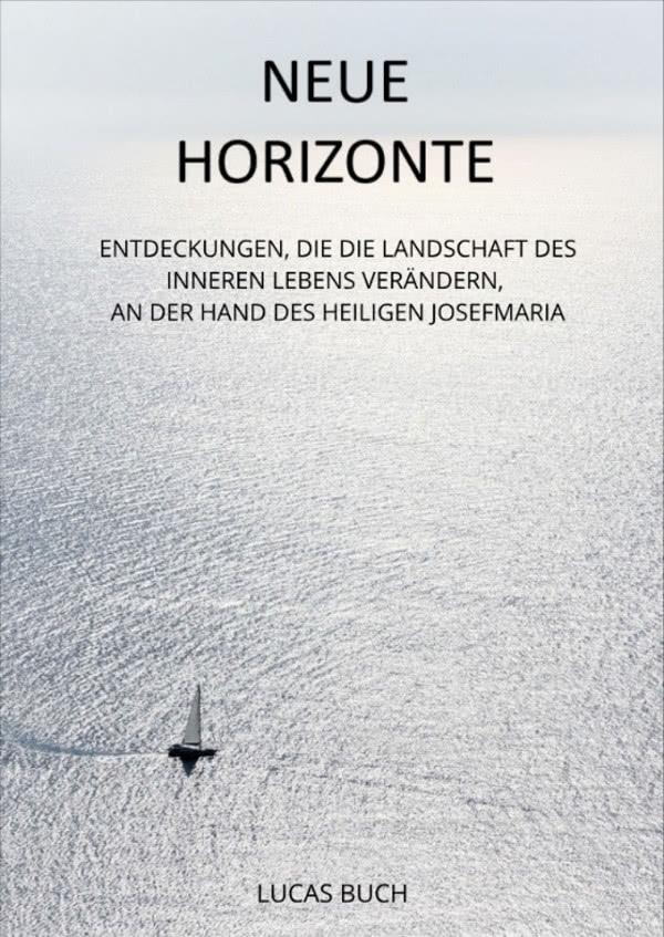 Opus Dei - eBook: «Neue Horizonte» - um unser inneres Leben zu erweitern