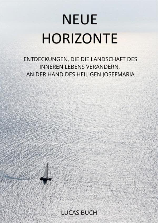 eBook: «Neue Horizonte» - um unser inneres Leben zu erweitern