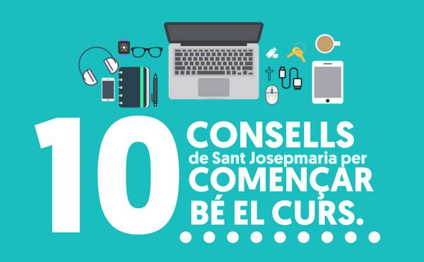 Opus Dei - 10 consells de sant Josepmaria per començar bé el curs