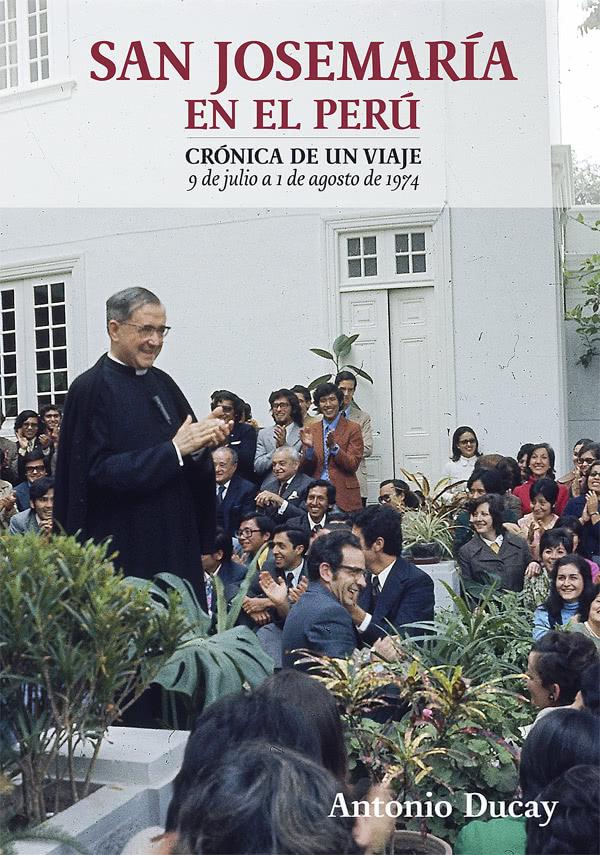 """Opus Dei - Lanzan libro """"San Josemaría en el Perú: Crónica de un viaje"""""""