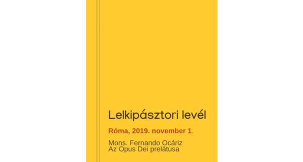 Opus Dei - A Prelátus levele (2019. november 1.)