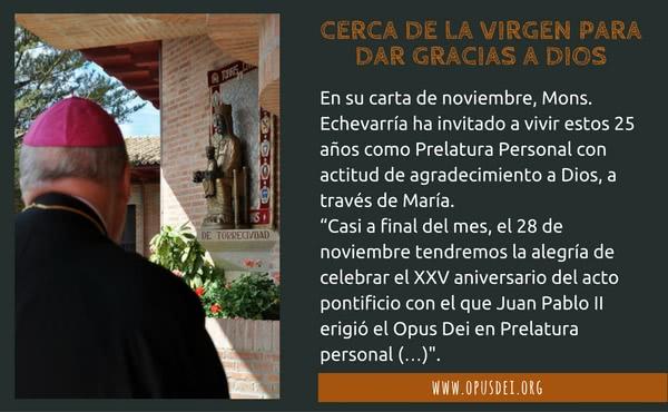 Opus Dei - Cerca de la Virgen para dar gracias a Dios