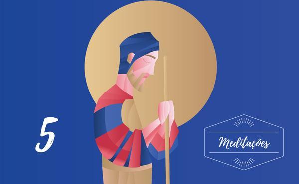 Meditações: 5º domingo de São José