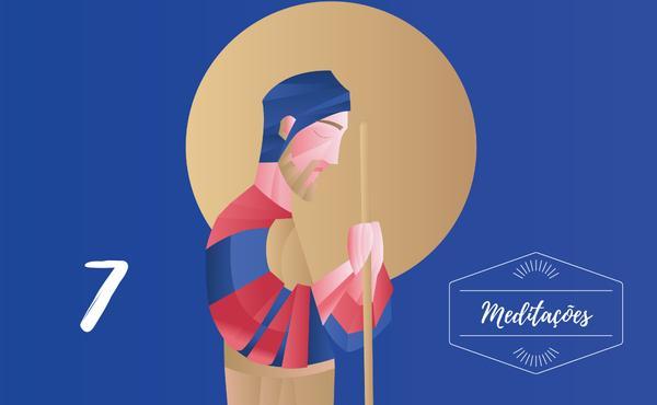 Meditações: 7º domingo de São José