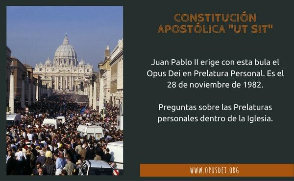 """Opus Dei - Constitución Apostólica """"Ut Sit"""""""