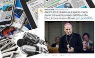 La morte del Prelato dell'Opus Dei sui media