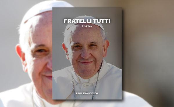 """""""Fratelli Tutti"""", l'ebook gratuito della terza enciclica di papa Francesco"""