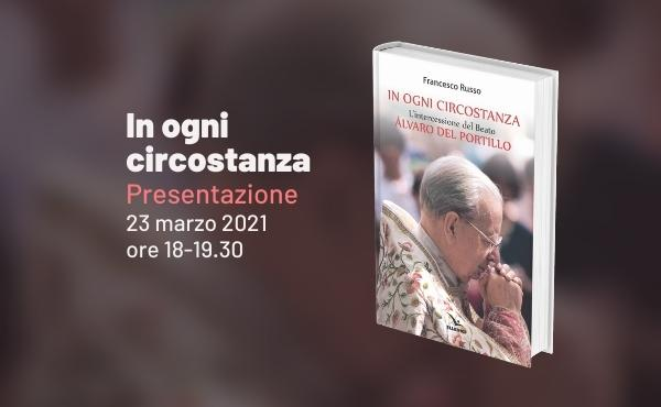 Il nuovo libro sul beato Álvaro presentato al Campus Bio-Medico