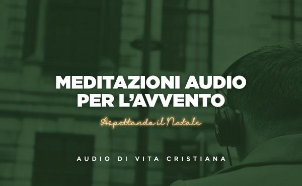 Meditazioni audio per l'Avvento (Anno B)