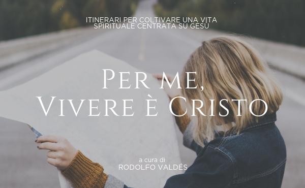 Opus Dei - Ebook gratuito: Per me, vivere è Cristo