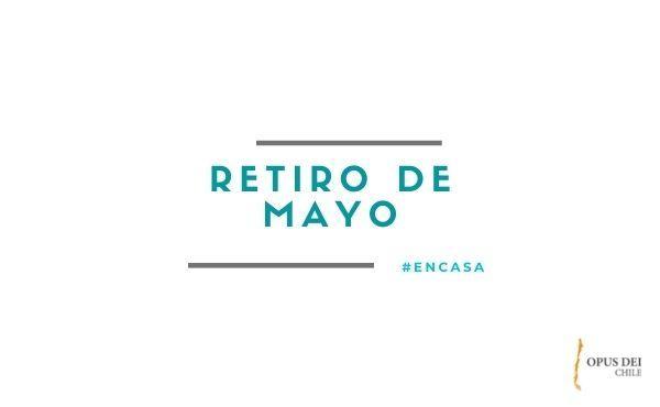 Opus Dei - Retiro de mayo #EnCasa