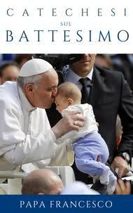 Ebook gratuito: catechesi sul Battesimo