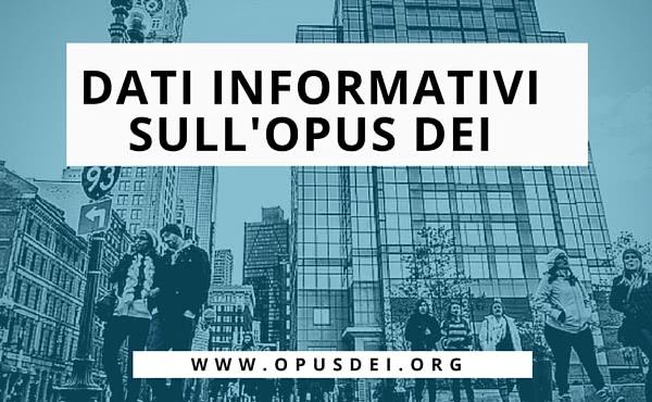 Opus Dei - Dati Informativi sull'Opus Dei
