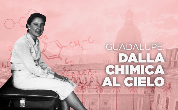 Opus Dei - Dalla Chimica al Cielo: convegno sulla beata Guadalupe Ortiz de Landázuri